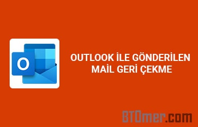 Outlook mail geri çekme