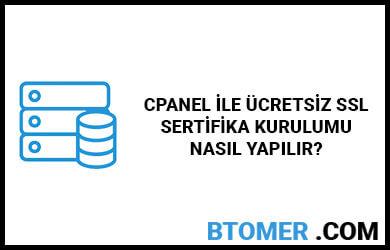 cpanel-ile-ucretsiz-ssl-sertifika-kurulumu-nasil-yapilir